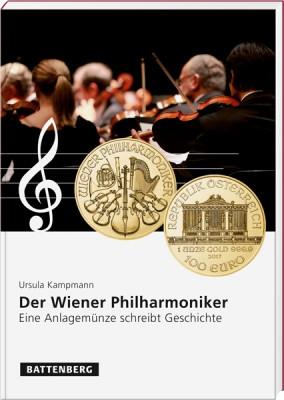Der Wiener Philharmoniker - Eine Anlagemünze schreibt Geschichte