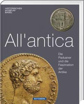 All'antica - Die Paduaner und die Faszination der Antike