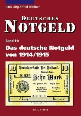 Deutsches Notgeld Band 11: Das deutsche Notgeld von 1914/1915