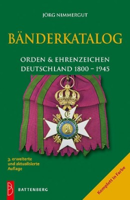 Bänderkatalog - Orden & Ehrenzeichen Deutschland 1800 - 1945