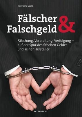 Fälscher & Falschgeld