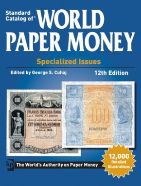 Standard Catalog of World Paper Money Vol. I: Specialized Issues