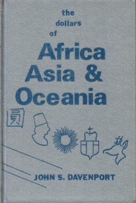 The dollars of Africa Asia & Oceania (antiquarisch)